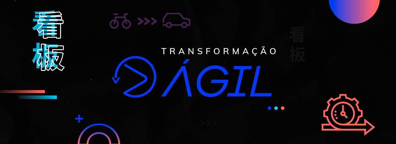 Transformação Ágil