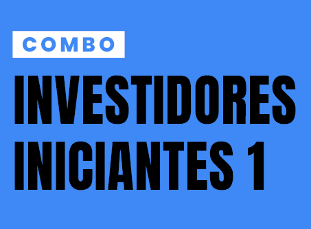 COMBO INVESTIDORES INICIANTES 01