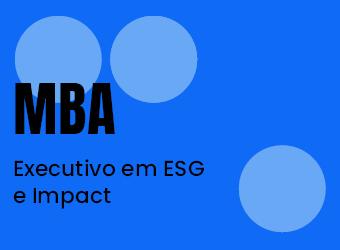 MBA Executivo em ESG e Impact